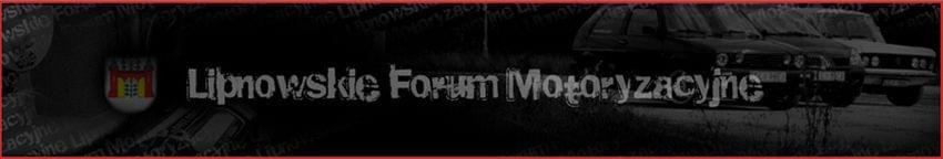 Lipnowskie Forum Motoryzacyjne